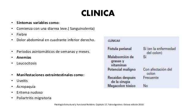 CLINICA • Síntomas variables como: • Comienza con una diarrea leve.( Sanguinolenta) • Fiebre • Dolor abdominal en cuadrant...