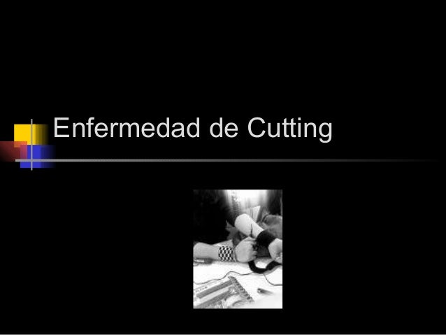 Enfermedad de Cutting