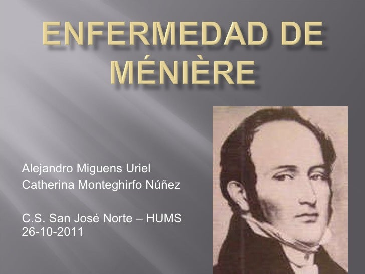 Alejandro Miguens Uriel Catherina Monteghirfo Núñez C.S. San José Norte – HUMS 26-10-2011