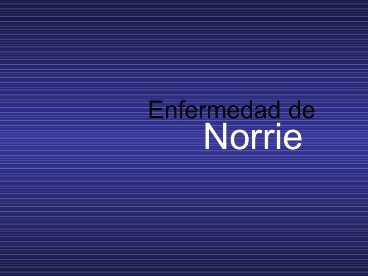 Enfermedad de  Norrie
