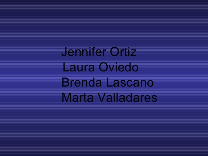 Jennifer Ortiz   Laura Oviedo   Brenda Lascano   Marta Valladares