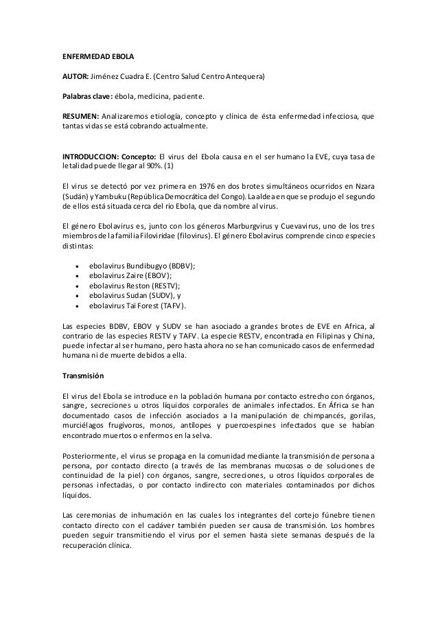 ENFERMEDAD EBOLA  AUTOR: Jiménez Cuadra E. (Centro Salud Centro Antequera)  Palabras clave: ébola, medicina, paciente.  RE...
