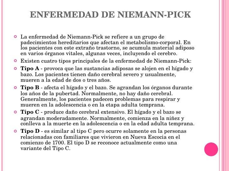 ENFERMEDAD DE NIEMANN-PICK <ul><li>La enfermedad de Niemann-Pick se refiere a un grupo de padecimientos hereditarios que a...