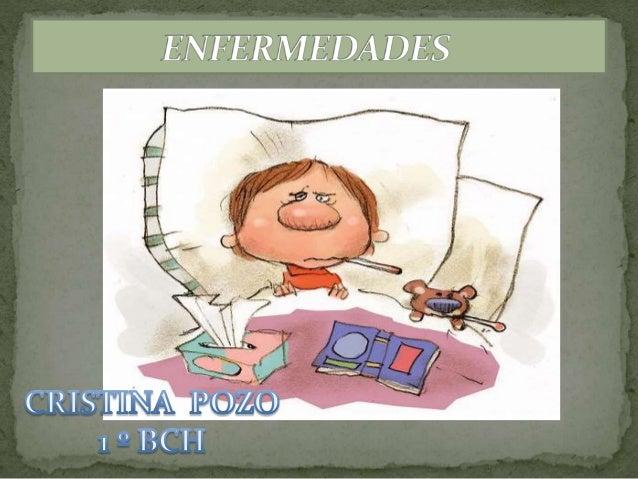  Tipos de enfermedades mas comunes  1) Infecciosas ( relacionadas con los contagios )  Síntomas y consecuencias  Como ...
