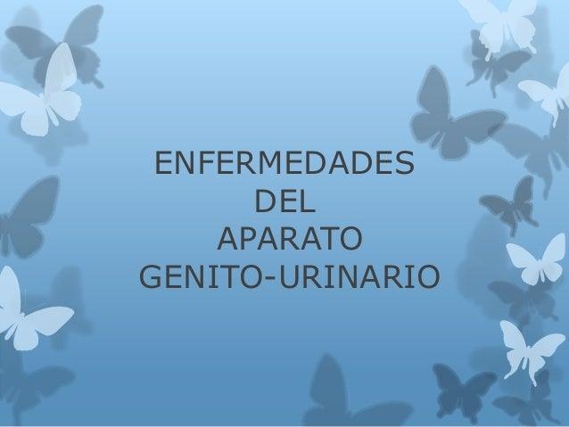 ENFERMEDADES DEL APARATO GENITO-URINARIO