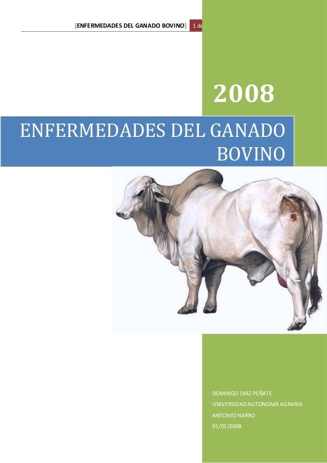 [ENFERMEDADES DEL GANADO BOVINO] 1 de enero de 2008                                              2008ENFERMEDADES DEL GANA...