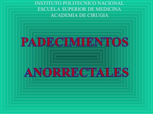 INSTITUTO POLITECNICO NACIONAL ESCUELA SUPERIOR DE MEDICINA ACADEMIA DE CIRUGIA