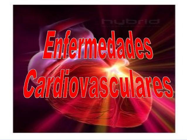  Las enfermedades cardiovasculares son las responsables de la principal causa de muerte por año en todo el mundo (29%). ...