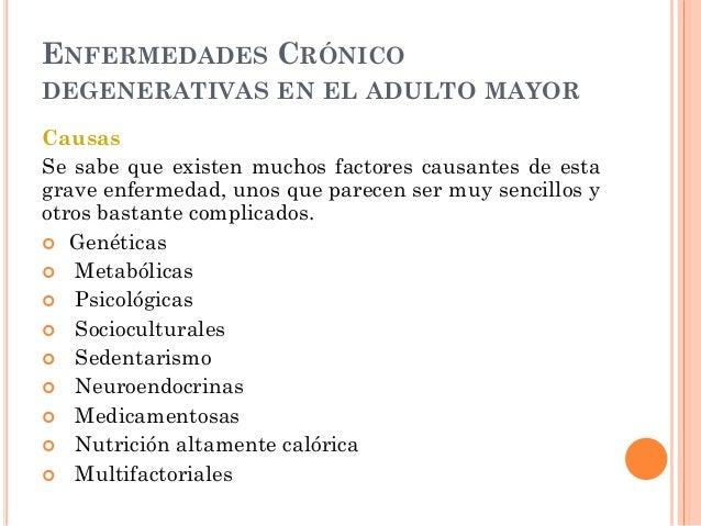 Enfermedades crónico degenerativas en adulto mayor Slide 3