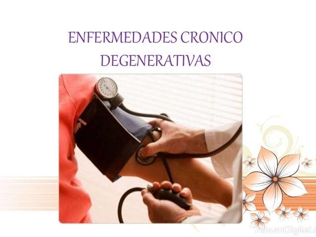 ENFERMEDADES CRONICO DEGENERATIVAS
