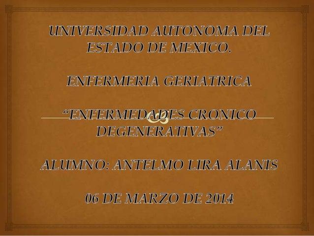 ENFERMEDADES CRONICO  DEGENERATIVAS EN EL ADULTO MAYOR