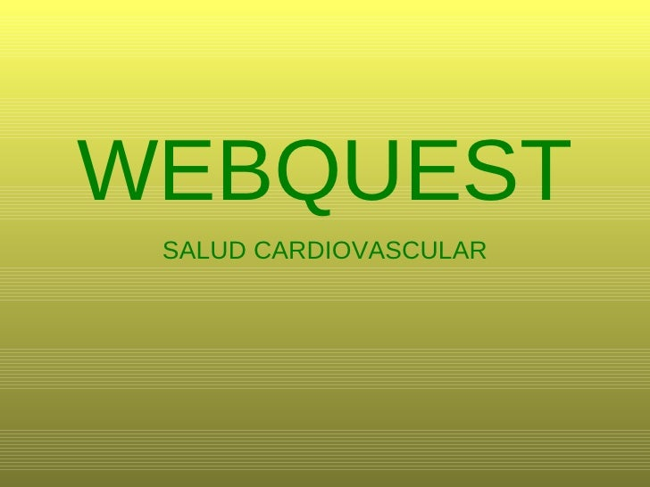 WEBQUEST SALUD CARDIOVASCULAR