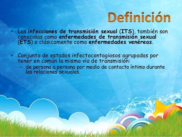 Transmisión sexual: Coital, anal u oral Transmisión Sanguínea Transmisión perinatal
