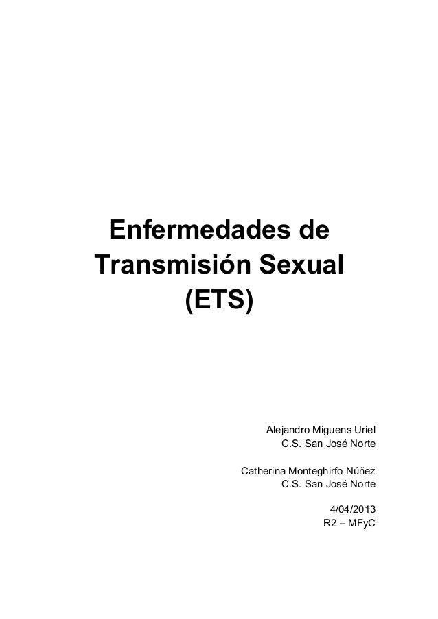 Enfermedades deTransmisión Sexual      (ETS)               Alejandro Miguens Uriel                  C.S. San José Norte   ...