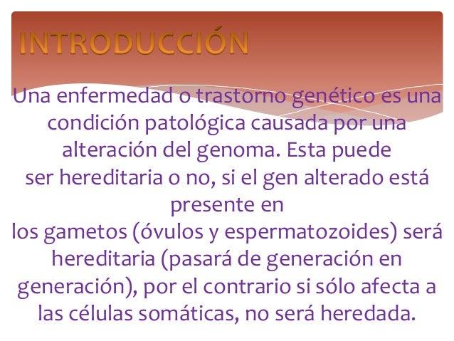Enfermedades genéticas Slide 3
