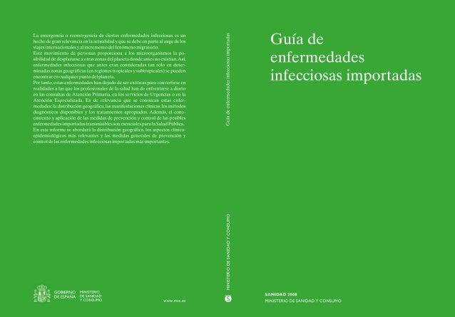 Guía deenfermedadesinfecciosas importadasSANIDAD 2008MINISTERIO DE SANIDAD Y CONSUMO