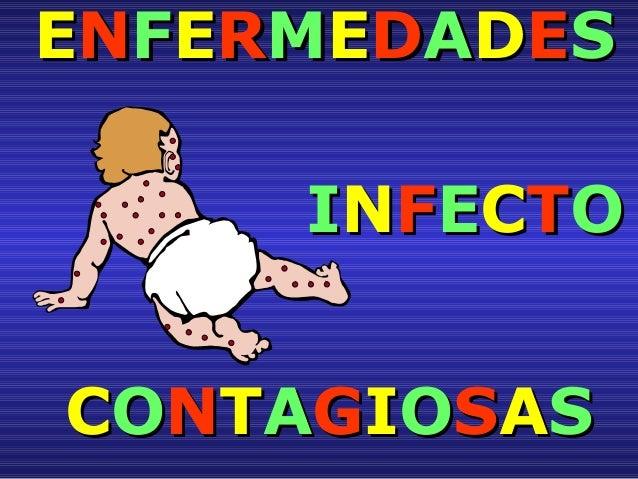 EENNFFEERRMMEEDDAADDEESS IINNFFEECCTTOO CCOONNTTAAGGIIOOSSAASS
