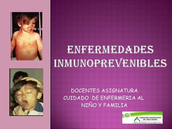DOCENTES ASIGNATURA CUIDADO  DE ENFERMERIA AL  NIÑO Y FAMILIA