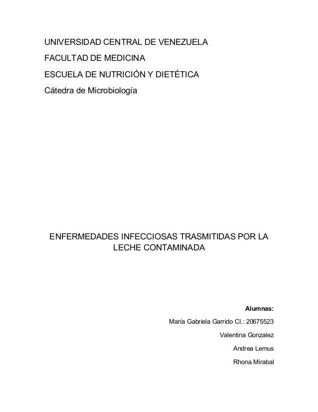 UNIVERSIDAD CENTRAL DE VENEZUELAFACULTAD DE MEDICINAESCUELA DE NUTRICIÓN Y DIETÉTICACátedra de Microbiología ENFERMEDADES ...