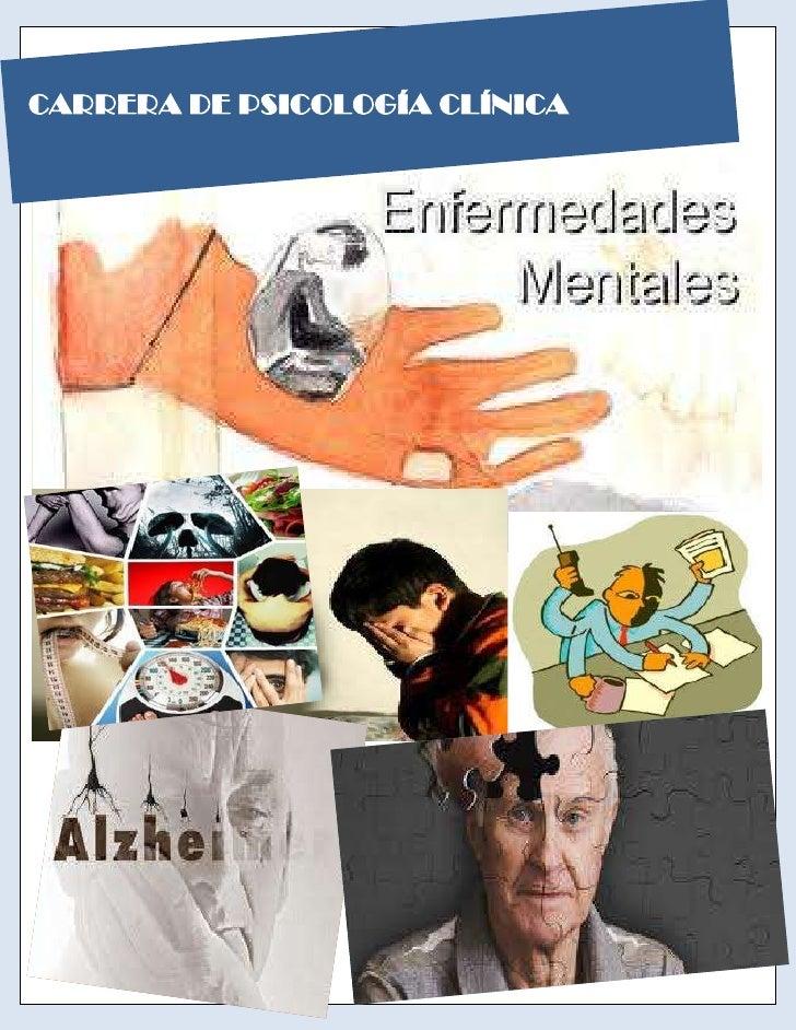 ENFERMEDADES MENTALESCARRERA DE PSICOLOGÍA CLÍNICA                     1