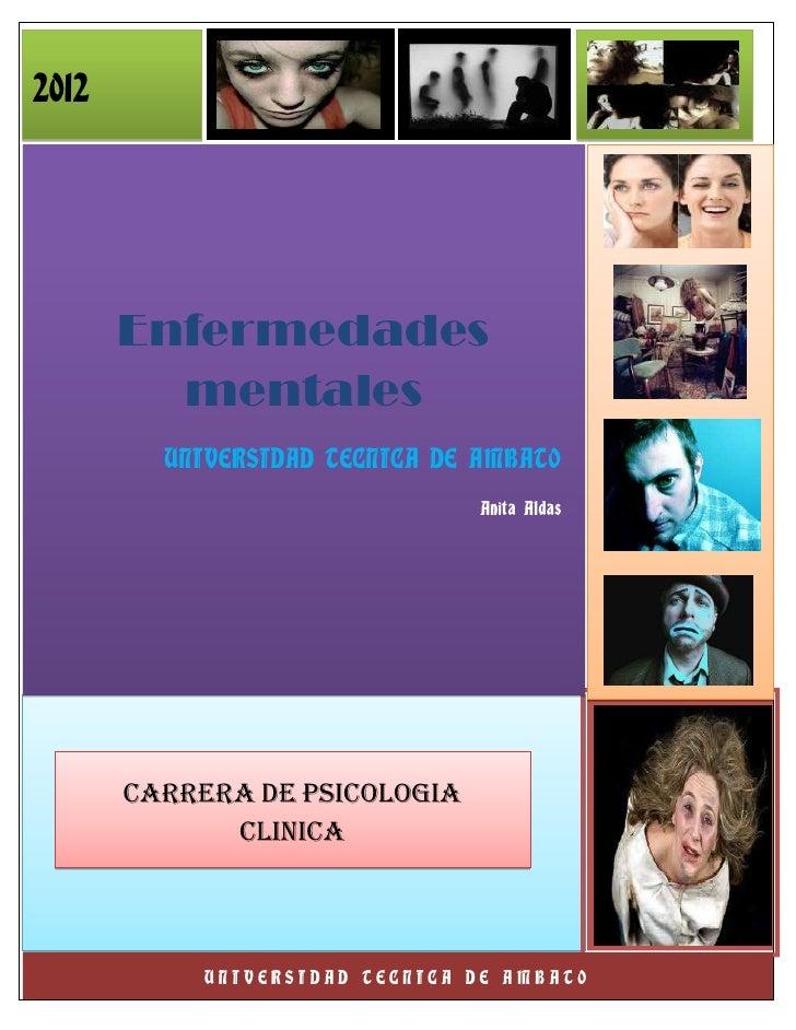 2012       Enfermedades         mentales            UNIVERSIDAD TECNICA DE AMBATO                                   Anita ...