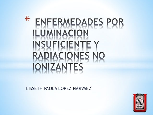 LISSETH PAOLA LOPEZ NARVAEZ *