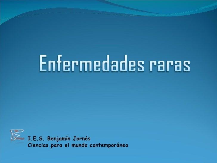 I.E.S. Benjamín Jarnés Ciencias para el mundo contemporáneo