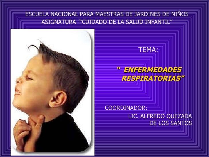 "<ul><li>ESCUELA NACIONAL PARA MAESTRAS DE JARDINES DE NIÑOS </li></ul><ul><li>ASIGNATURA  ""CUIDADO DE LA SALUD INFANTIL"" <..."
