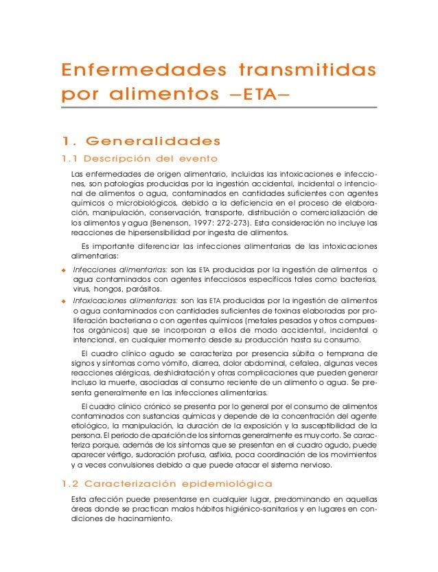 Enfermedades transmitidas por alimentos –ETA– 1. Generalidades 1.1 Descripción del evento Las enfermedades de origen alime...