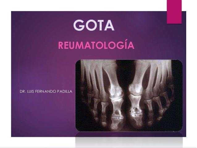 REUMATOLOGÍA DR. LUIS FERNANDO PADILLA