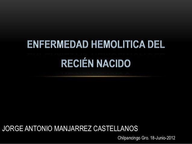 JORGE ANTONIO MANJARREZ CASTELLANOS                             Chilpancingo Gro. 18-Junio-2012