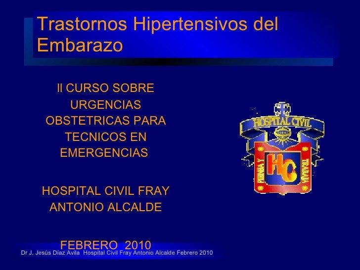 Trastornos Hipertensivos del Embarazo <ul><li>ll CURSO SOBRE URGENCIAS OBSTETRICAS PARA TECNICOS EN EMERGENCIAS  </li></ul...