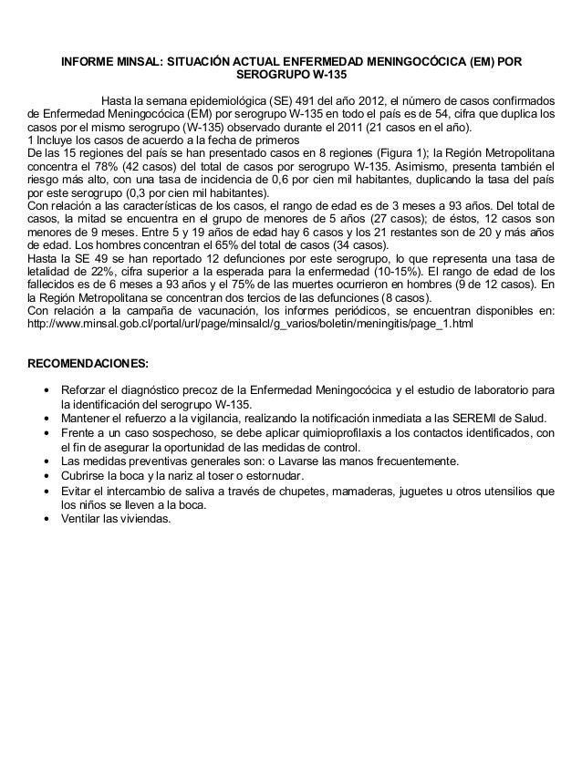 INFORME MINSAL: SITUACIÓN ACTUAL ENFERMEDAD MENINGOCÓCICA (EM) POR                                 SEROGRUPO W-135        ...