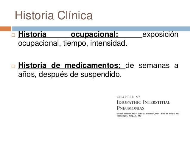 Historia Clínica Antecedentes Heredofamiliares; patronesautosomico dominantes; sarcoidosis, fibrosispulmonar idiopatica, ...