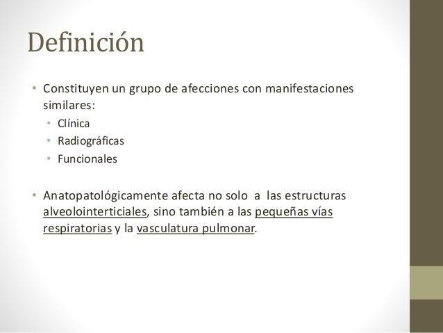 Definición • Constituyen un grupo de afecciones con manifestaciones similares: • Clínica • Radiográficas • Funcionales • A...
