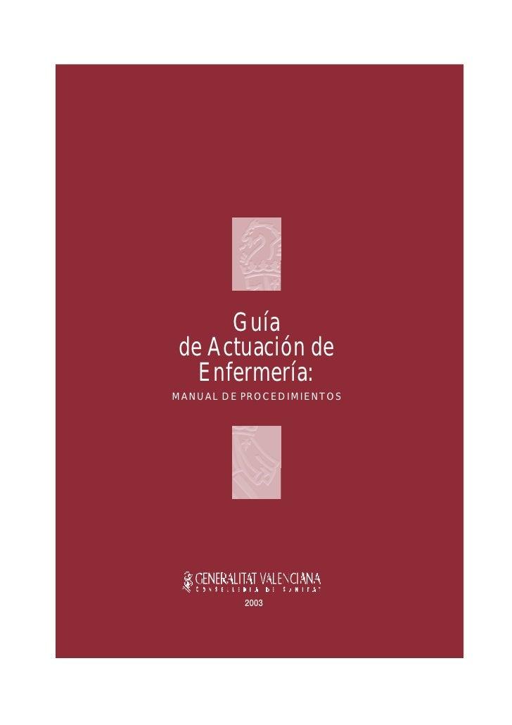 Guia de Actuacion de Enfermeria: Manual de Procedimientos