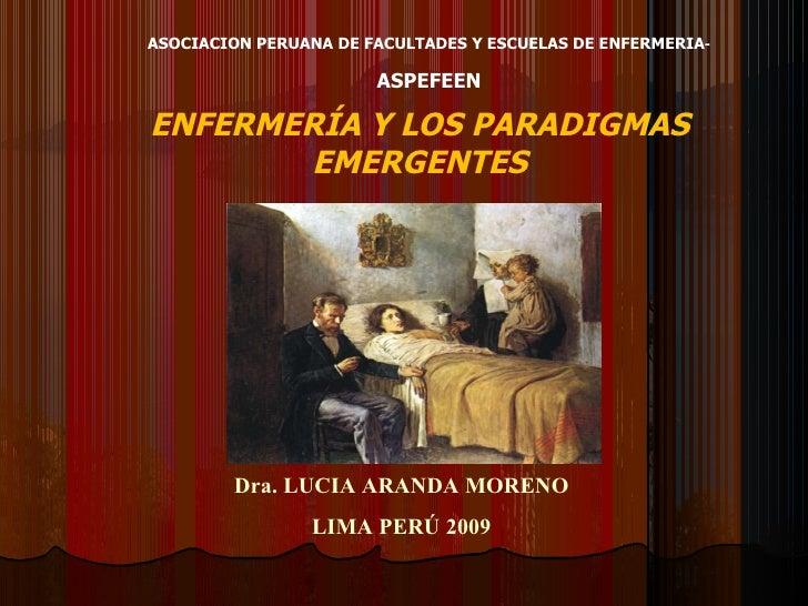 Dra. LUCIA ARANDA MORENO LIMA PERÚ 2009 ASOCIACION PERUANA DE FACULTADES Y ESCUELAS DE ENFERMERIA -  ASPEFEEN ENFERMERÍA Y...