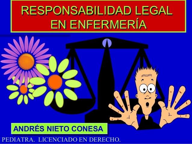 Enfermeria y responsabilidad legal for Responsabilidad legal