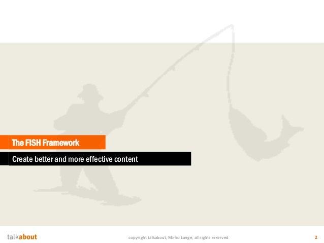 The FISH-Framework & the Content Radar Slide 2