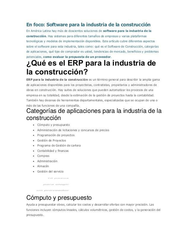 En foco: Software para la industria de la construcción En América Latina hay más de doscientos soluciones de software para...
