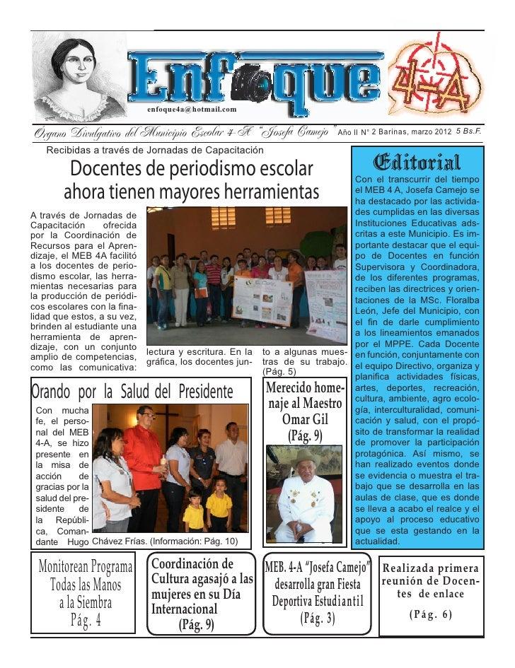 """Barinas, marzo 2012                             enfoque4a@hotmail.comÓrgano Divulgativo del Municipio Escolar 4-A """"Josefa ..."""