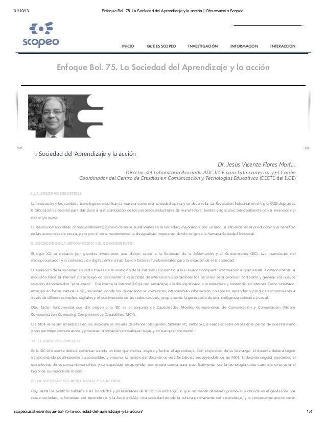 31/10/13  Enfoque Bol. 75. La Sociedad del Aprendizaje y la acción   Observatorio Scopeo  INICIO  QUÉ ES SCOPEO  INVESTIGA...