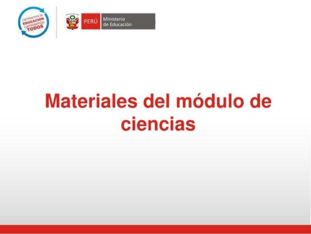 Materiales del módulo de ciencias