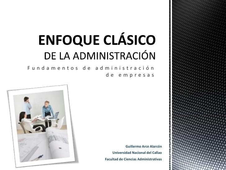 Fundamentos de administración                 de empresas                              Guillermo Arce Alarcón             ...