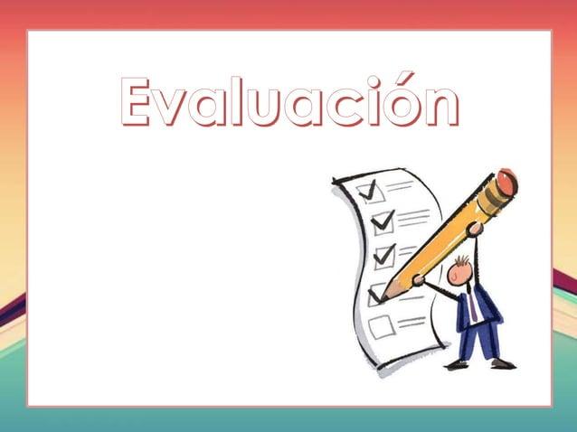 Evaluación dinámica • Se realiza a través de una evaluación interactiva entre el evaluador, el examinado y la tarea. • El ...