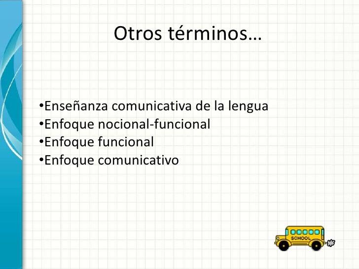 Enfoque comunicativo.pptf Slide 2