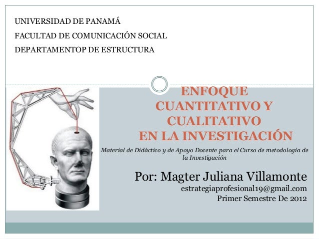 Enfoquecuantitativoycualitativoenlainvestigacin 120410165102-phpapp01 Slide 2