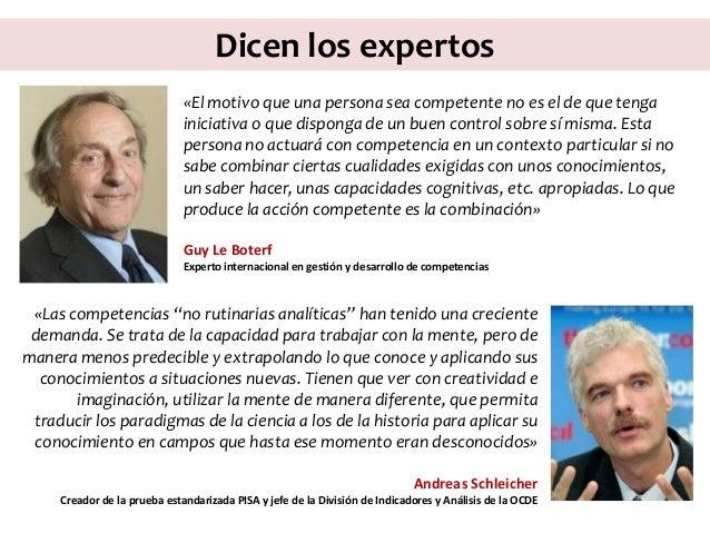 Dicen los expertos «El motivo que una persona sea competente no es el de que tenga iniciativa o que disponga de un buen co...