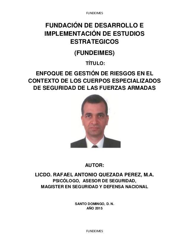 FUNDEIMES FUNDEIMES FUNDACIÓN DE DESARROLLO E IMPLEMENTACIÓN DE ESTUDIOS ESTRATEGICOS (FUNDEIMES) TÍTULO: ENFOQUE DE GESTI...