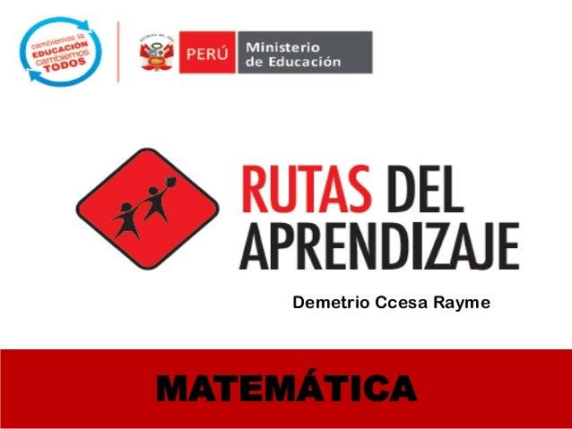 MATEMÁTICA Demetrio Ccesa Rayme